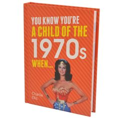 If it was all about space hoppers and avocado green the You Know You're a Child of the When. Book is the perfect birthday treat for you!