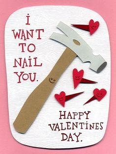 Valentine Card - hitting the nail on the head, Bahahaha!