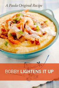 Paula Deen: Bobby's Lighter Shrimp and Grits ~ Hold the tomatoes.  It's perfect without them.
