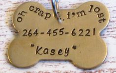 Hand Stamped Personalized Dog Bone Pet ID Tag - Oh Crap, I'm Lost, Lost Dog, funny dog tags, cute dog tags