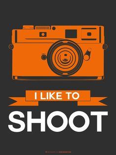 I Like to Shoot print