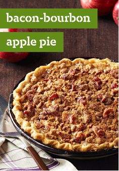 Bacon-Bourbon Apple Pie -- Crispy bacon streusel tops this fabulous apple pie laced with a hint of bourbon, making for a sweet and salty dessert recipe.