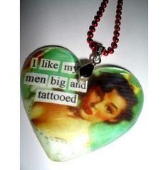 I Like My Men Big Tattooed Pin Up Necklace Tattoo