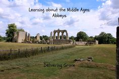 delivering grace: Learning about the Middle Ages: Abbeys The Middle, Middle Ages, Home Schooling, Christian Life, Geography, Homeschool, High School, Hands, Activities