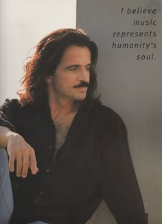 Yanni I Believe Music Represents Humanity s Soul Yanni Concert, Yanni Music, Jazz Musicians, He's Beautiful, Relaxing Music, Kinds Of Music, Music Quotes, Soundtrack, Peace And Love