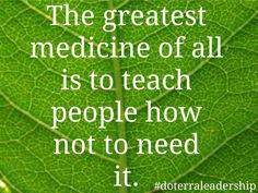 #quote #nature #essentialoils ~ www.mydoterra.com/therapeuticoils