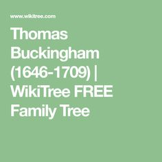 Thomas  Buckingham (1646-1709) | WikiTree FREE Family Tree