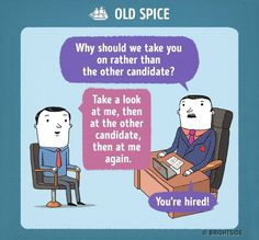 Job interview at Old Spice