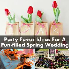 Party Favor Ideas For A Fun-filled Spring Wedding