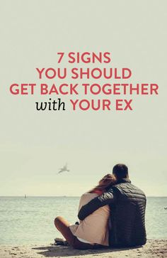 how to know if you should get back together with your ex #relationships .ambassador