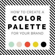 How To Create A Color Palette For Your Brand