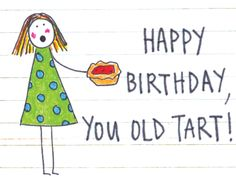 More Cheeky Animated Birthday Cards On The FREE Jeego Ecards App This Ones For Tarts Artwork By Jakki Doodles Jeegome ReallyGoodCards