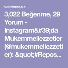"""3,022 Beğenme, 29 Yorum - Instagram'da Mukemmellezzetler (@mukemmellezzetler): """"#Repost @zubeydemutfakta ・・・ Bugün çok şahane bır tarifim var. Görüntüsü masalarinizi, lezzeti…"""" Instagram, Photo And Video, Pizza"""