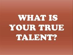 Personality Test |  What is Your True Talent