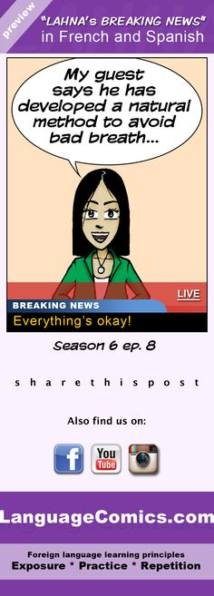 http://www.languagecomics.com/lahnas-breaking-news-episode-guide/ Enjoy :) #French and #Spanish.