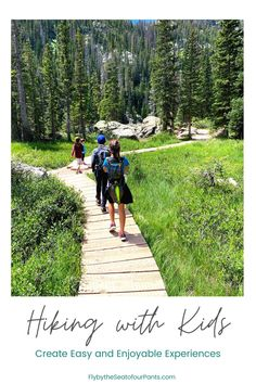 Hiking with kids can be tough, but these tips can help make it the best experience. Have fun ideas ready to motivate and inspire the kids to keep moving to the destination. You won't ever regret being in the outdoors with your family.