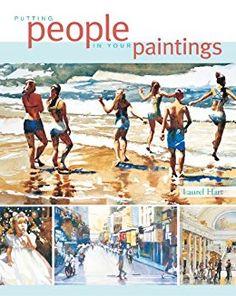 Putting People in Your Paintings di [Hart, Laurel]
