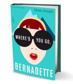 Whered You Go Bernadette - 8 Recommended Novels I Enjoyed Reading in 2013