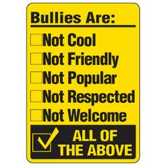 Policy Signs clearly state the rules and regulations of your operation in your facility. Order quality Custom Safety and Security Signs from Seton today! Stop Bullying Posters, Stop Bullying Now, Anti Bullying, Bullying Activities, School Posters, Good Night Quotes, Mental Health Awareness, Pole Dancing, Positive Attitude