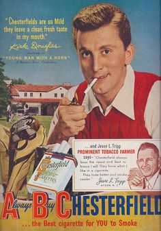 1950s Ads Slogans | Ad- Ad-Kirk Douglas for Chesterfields 1950 | Flickr - Photo Sharing!