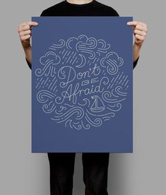 Dont Be Afraid poster by sel thomson Follow