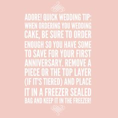 Adore! Quick Wedding Tip: love your cake! #adorebeyondborders