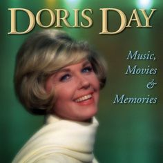 Doris Day - Music, Movies & Memories