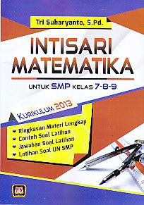 Intisari Matematika Untuk SMP Kelas 7-8-9 Kurikulum 2013, Tri Suharyanto