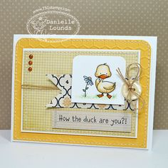 RS58_PolkaDotDucky_DanielleLounds great coloring and the sentiment gets a smile