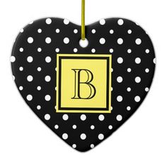 Cute Heart Shaped Ornaments Black & White Polka Dots with Pale Yellow; add your Initial on the Black and Yellow Label #Christmas #ornament #heart #monogram #polkadots