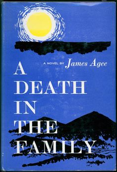 A DEATH IN THE FAMILY by James Agee: The story of a young man's awakened awareness of grief and death, 'A Death in the Family' touched me deeply as a teen-ager. Exquisitely written. Agee himself died young.