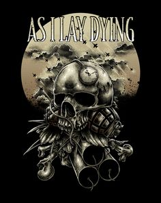 Go listen to them now! As I Lay Dying, Man Cave Bar, Dark Fantasy Art, Skull And Bones, Horror Art, My Favorite Music, Poster Wall, Music Bands, Metal Art