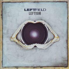 Leftfield - Leftism (1995)