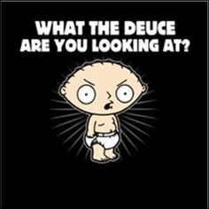 Stewie Griffin...how I feel at the gym these days!