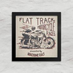 Quadro Motociclismo – Flat Track - Machine Cult - Kustom Shop   A loja das camisetas de carro e moto