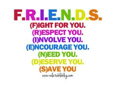 FRIENDS (this are pretty ordinary words.. but this rainbow have some charm in all that - M)