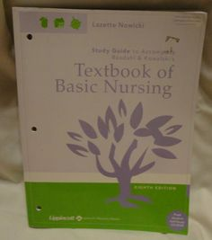 Study Guide to Accompany Textbook of Basic Nursing Eighth Ed by Lazette Nowicki