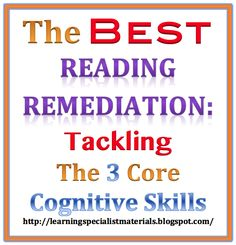 Strengthening the core cognitive skills will help students to be successful readers!