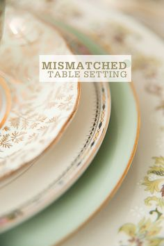Creating a a beautiful table setting with mismatched dishware . Mismatched China Wedding, Mismatched Table Setting, Setting Table, Vintage Plates, Vintage Dishes, Vintage China, Vintage Tableware, Beautiful Table Settings, Wedding Table Settings