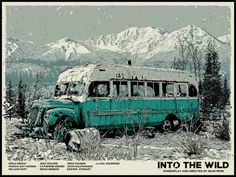 Into the Wild by Daniel Nash Fuck Yeah Movie Posters!