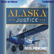 Trooper Jack Blake pilots bush planes, mushes dogteams, and climbs on snowshoes to catch the bad guy. With horrible weather, blood-thirsty grizzly bears, politics, and plane crashes, his job to find real justice is hard enough. Then Blake learns that one particularly powerful guy is making it his job to kill him with the unlimited resources of his wealth and power.