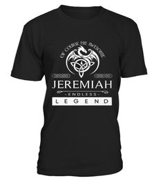 # T shirt It's A JEREMIAH thing Birthday Gift front .  tee It's A JEREMIAH thing Birthday Gift-front Original Design.tee shirt It's A JEREMIAH thing Birthday Gift-front is back . HOW TO ORDER:1. Select the style and color you want:2. Click Reserve it now3. Select size and quantity4. Enter shipping and billing information5. Done! Simple as that!TIPS: Buy 2 or more to save shipping cost!This is printable if you purchase only one piece. so dont worry, you will get yours.