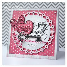 Sylvia Blum: {Sylvias Stamping Place} – The Key to My Heart - 12/30/12.  (Whimsy Stamps/ dies: Key To My Heart.  Spellbinders Dies:  Picot Edge Circles).