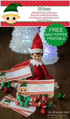 Elf on the Shelf Ideas | Elf Kisses Printable Bag Topper on Frugal Coupon Living. Great for your Elf on the Shelf - easy and fun!