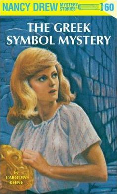 The Greek Symbol Mystery (Nancy Drew Series by Carolyn Keene . Nancy Drew Series, Nancy Drew Books, Nancy Drew Mystery Stories, Mystery Books, Books To Read, My Books, Greek Symbol, Classic Series, Reading Levels