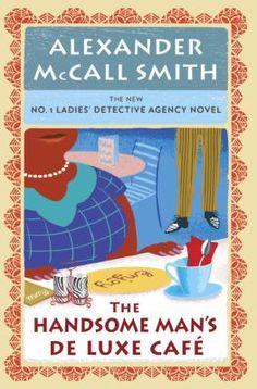#12 The Handsome Man's De Luxe Café by Alexander McCall Smith 11/14
