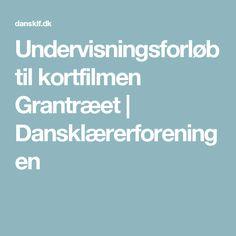 Undervisningsforløb til kortfilmen Grantræet | Dansklærerforeningen