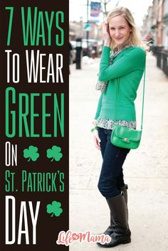 Don't want to get pinched on St. Patrick's Day? Check out these stylish options for wearing green on St. Patty's Day.