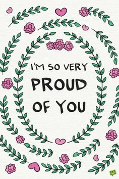 8 Best So Proud Of You Quotes Images Messages Thoughts Thinking