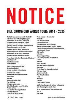 Notice! Bill Drummond World Tour poster Photograph: Penkilnburn